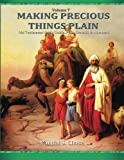 img - for Old Testament Study Guide, Pt. 1: Genesis to Numbers (Making Precious Things Plain) (Volume 7) book / textbook / text book