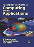 img - for Recent Developmnets in Computing and its Applications by M. Afshar Alam (2009-08-11) book / textbook / text book