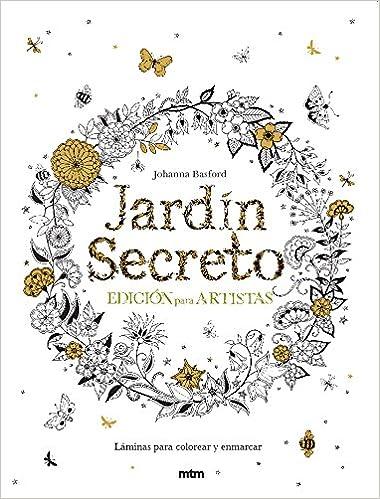 Jardin secreto. Edición para artistas: Amazon.es: Johanna Baford: Libros