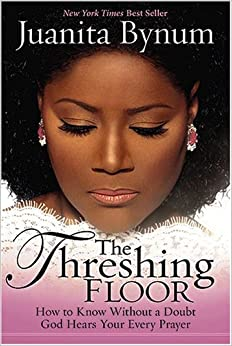 The Threshing Floor Juanita Bynum Amazon Com Books