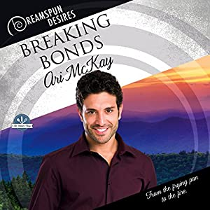 Audio Book Review: Breaking Bonds (The Walker Boys #2) by Ari McKay (Author) & Dorian Bane (Narrator)