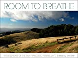 Room to Breathe: The Wild Heart of the San Francisco Peninsula