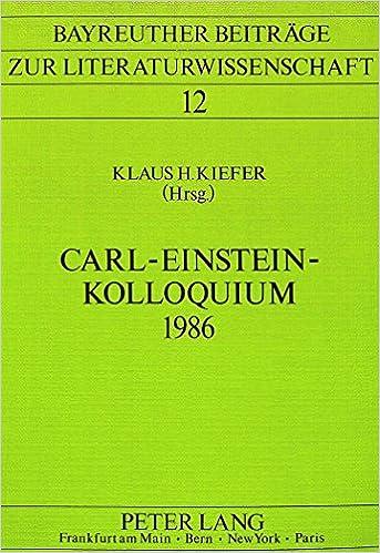 Kostenlose Downloads deutscher Hörbücher Carl-Einstein-Kolloquium 1986 (Bayreuther Beiträge zur Literaturwissenschaft) (German Edition) iBook