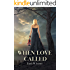 When Love Called (The Glenfield Series Book 1)