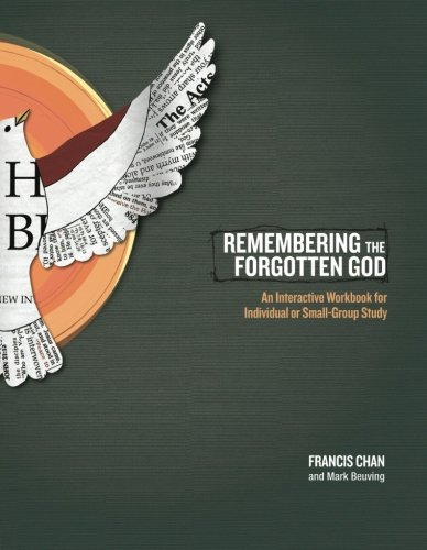 Remembering the Forgotten God: An Interactive Workbook for Individual and Small Group - Stores Mall Burlington Ma