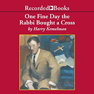 One Fine Day the Rabbi Bought a Cross Hörbuch