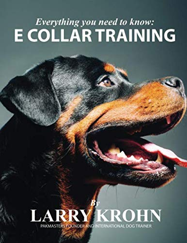 Everything you need to know about E Collar Training - http://medicalbooks.filipinodoctors.org