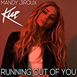 Running Out Of You (Kue Mix)