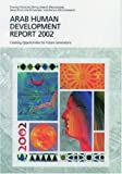 img - for Arab Human Development Report 2002: Creating Opportunities for Future Generations (Economics) book / textbook / text book