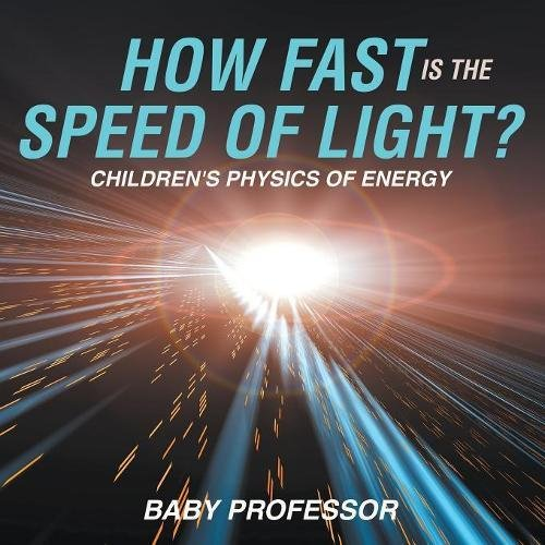 How Fast Is the Speed of Light?  Children's Physics of Energy PDF