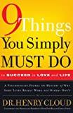 img - for 9 Things You Simply Must Do to Succeed in Love and Life: A Psychologist Learns from His Patients What Really Works and What Doesn't book / textbook / text book