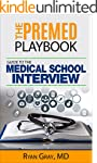 The Premed Playbook: Guide to the Med...