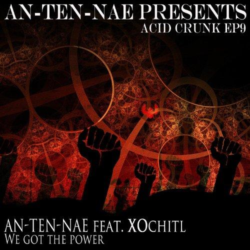 We Got The Power (Feat. XOchitl) (Acid Crunk Remix)