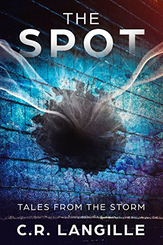 The Spot: Tales from the Storm (Weird Horror)