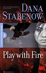 Play With Fire (Kate Shugak Novels Book 5)