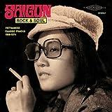 Saigon Rock & Soul: Vietnamese 1968-1974