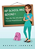NP School and Beyond: Tips for the Student Nurse Practitioner