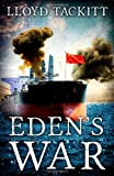 Eden's War, Lloyd Tackitt, 1494768712