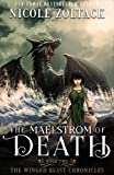 The Maelstrom of Death (The Winged Beast Chronicles Book 2)