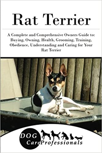 Rat Terrier: A Comprehensive Owners Guide