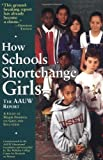 img - for How Schools Shortchange Girls: The AAUW Report : A Study of Major Findings on Girls and Education book / textbook / text book