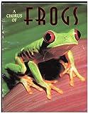 A Chorus of Frogs, Joni P. Hunt, 091830329X