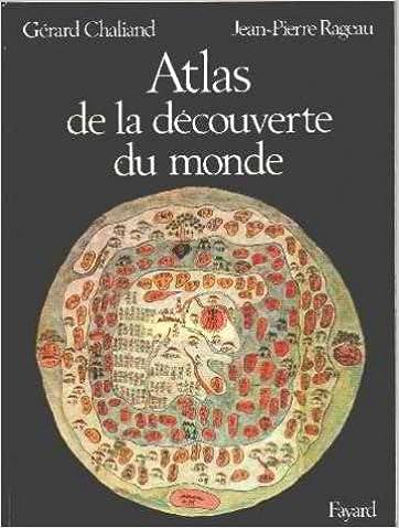 Lire un Atlas de la découverte du monde pdf, epub