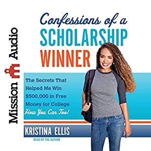 Confessions of a Scholarship Winner Audiobook
