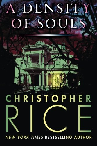 Book cover from A Density of Souls by Christopher Rice