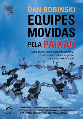 Equipes Movidas Pela Paixao - Creating Passion-Dri (Em Portugues do Brasil) ebook