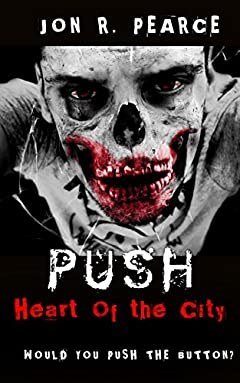 Push: Heart of the City: A thrilling horror mystery story