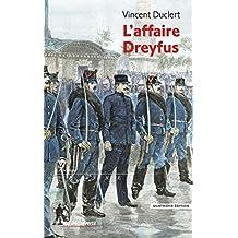 L'affaire Dreyfus (Repères) (French Edition)