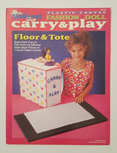 - Floor & Tote (Plastic Canvas Fashion Doll Carry & Play #933726)