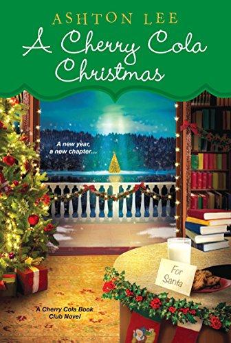 A Cherry Cola Christmas (A Cherry Cola Book Club - Cola My Cherry