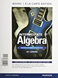 Intermediate Algebra : Functions and Authentic Applications, Book a la Carte Edition, Lehmann, Jay, 0321923375