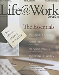Life@Work Groupzine: The Essentials