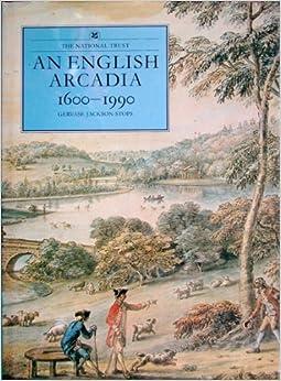 Book An English Arcadia: 1600-1990