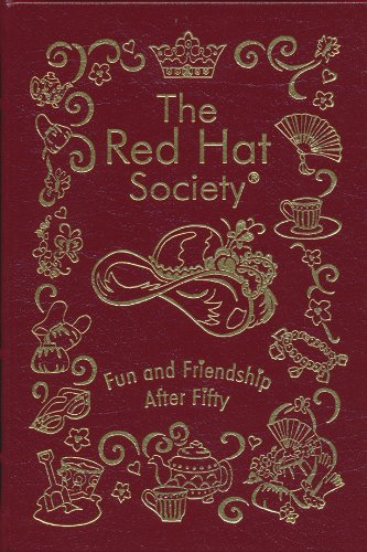 The Red Hat Society Fun and Friendship After Fifty: Signed Collector's Edition Easton Press pdf epub