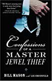Confessions of a Master Jewel Thief