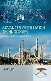 Advanced Distillation Technologies, Anton A. Kiss, 111999361X
