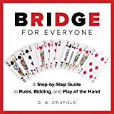 img - for Knack Bridge for Everyone: A Step-By-Step Guide To Rules, Bidding, And Play Of The Hand (Knack: Make It Easy) book / textbook / text book