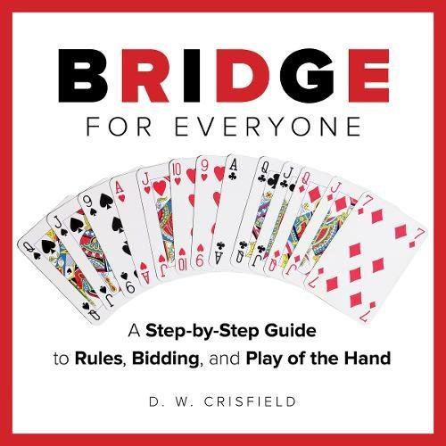 Download Knack Bridge for Everyone: A Step-By-Step Guide To Rules, Bidding, And Play Of The Hand (Knack: Make It Easy) pdf