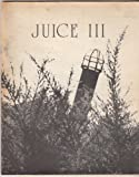 img - for JUICE 3 - Oakland Ca. book / textbook / text book