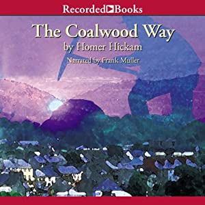The Coalwood Way Audiobook