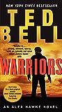 """Warriors An Alex Hawke Novel (Alex Hawke Novels)"" av Ted Bell"