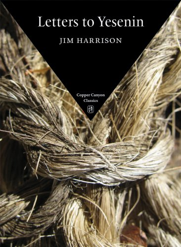 Letters to Yesenin (Copper Canyon Classics) [Jim Harrison] (Tapa Blanda)