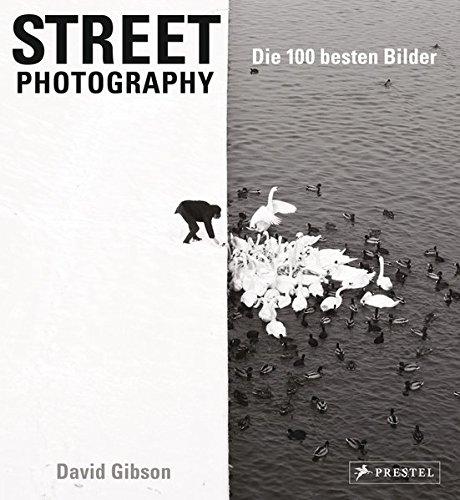 Street Photography: Die 100 besten Bilder
