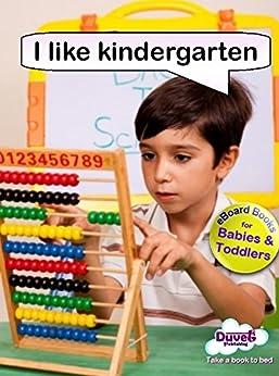 I Like Kindergarten (I Like Reading) (English Edition) de [Publishing, Duvet]