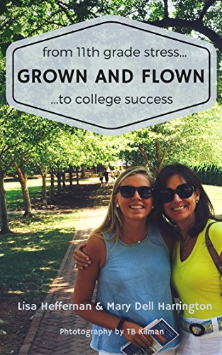 Grown and Flown: From 11th Grade Stress to College Success