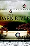 img - for The Dark River (Fourth Realm Trilogy, Book 2) book / textbook / text book